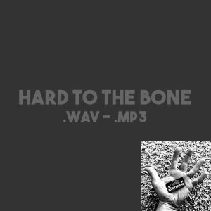 Hard to the Bone